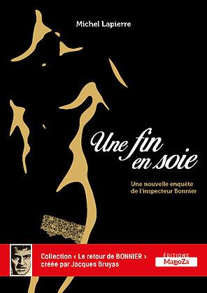 Une fin en soie (ISBN : 978-2-38019-006-9)