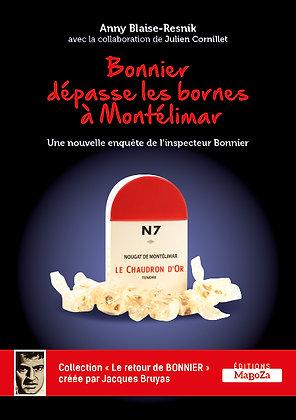 Bonnier dépasse les bornes à Montélimar (ISBN : 978-2-38019-012-0)