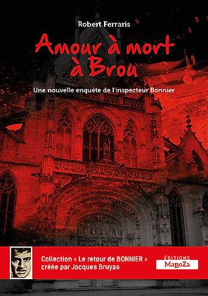 Amour à mort à Brou (ISBN : 978-2-38019-001-4)