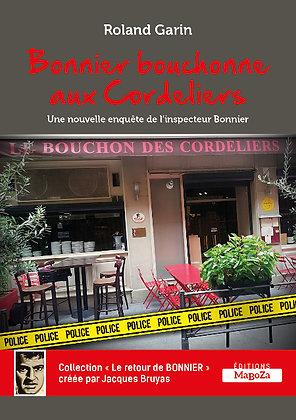 Bonnier bouchonne aux Cordeliers (ISBN : 978-2-38019-025-0)