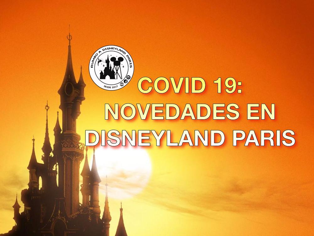Cancelar y aplazar tu viaje a Disneyland París: Covid-19