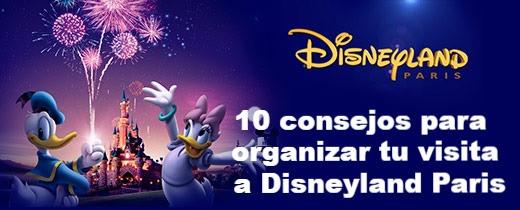 10 consejos para organizar tu visita a Disneyland Paris