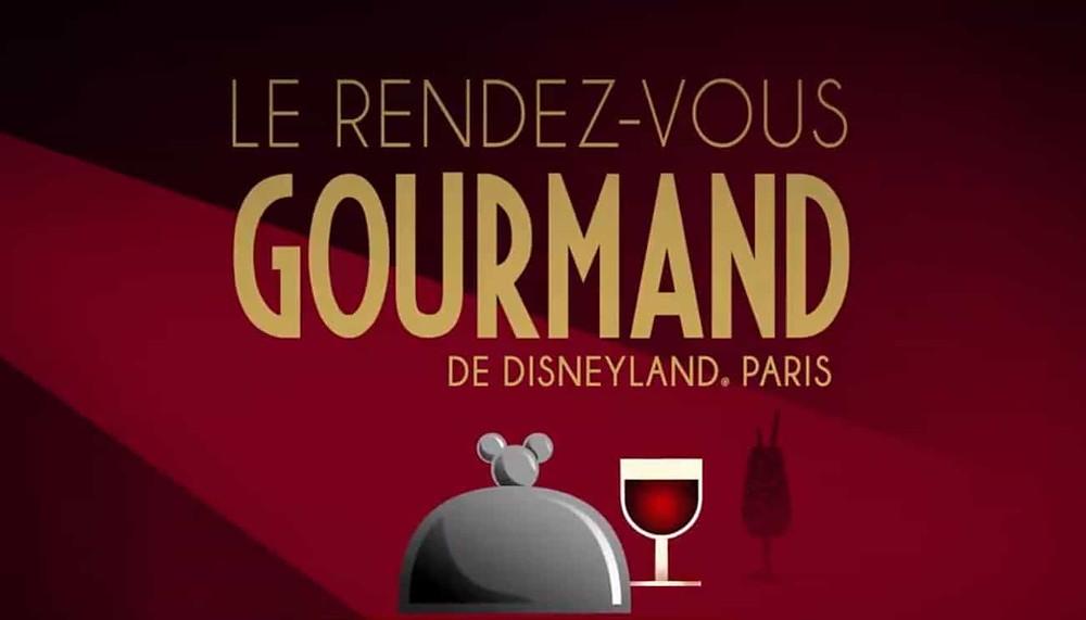 Rendez-Vous Gourmand en Disneyland Paris