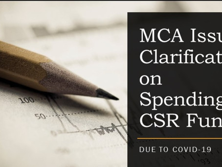 MCA ISSUES CLARIFICATION ON SPENDING CSR FUNDS FOR COVID-19