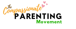 CURRENT - The Compassionate Parenting Movement.png