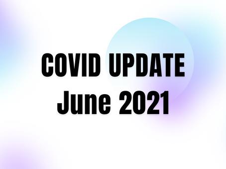June 2021 - COVID UPDATE #2