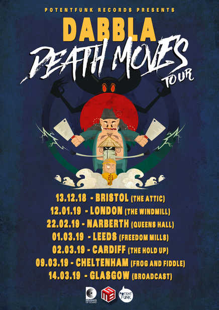 Dabbla - Death Moves UK Tour