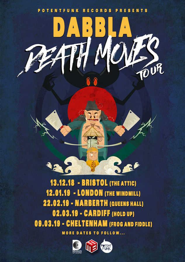 Dabbla Death Moves Tour 2018/19