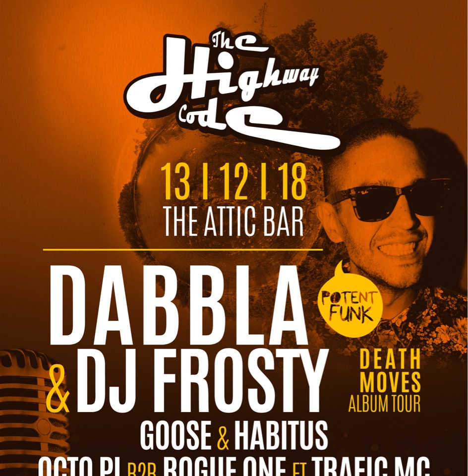 Dabbla & Frosty @TheAttic Bar, Bristol 13th December 2018
