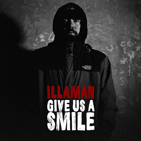 Illaman - Give Us A Smile EP (Prod. Normoditty)