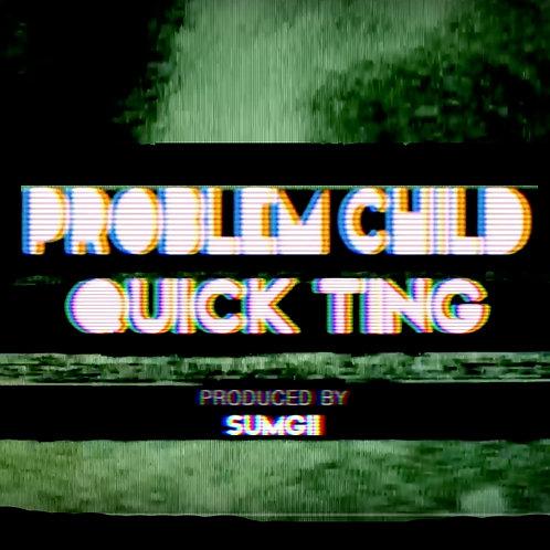 Problem Child - Quickting (Digital)