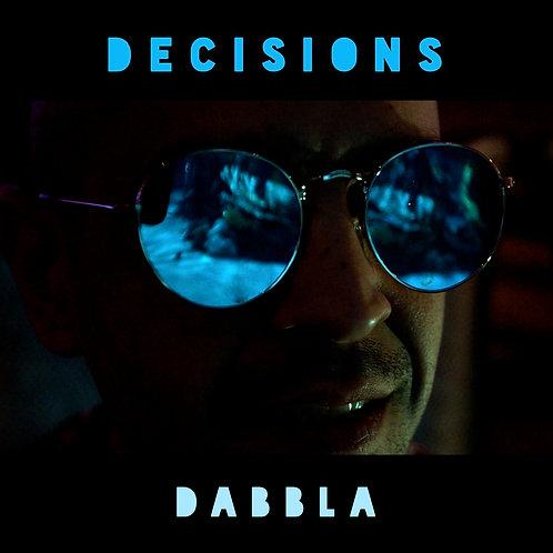 Dabbla - Decisions (Prod. Sumgii) Digital