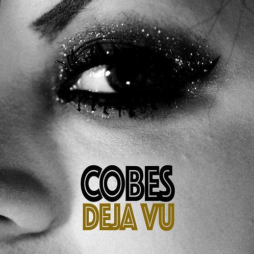 Cobes- DeJa Vu (Prod. Don Piper)