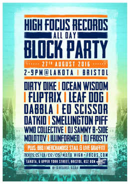 Dabbla High Focus Block Party @Lakota Bristol August 2016