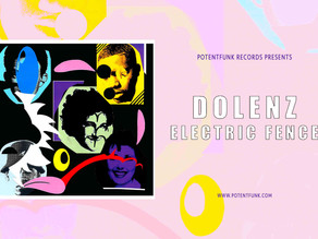 Dolenz - Electric Fence - Out Now