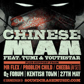 Problem Child supporting Chinese Man, Kentish Town , London  2017 @o2Forum