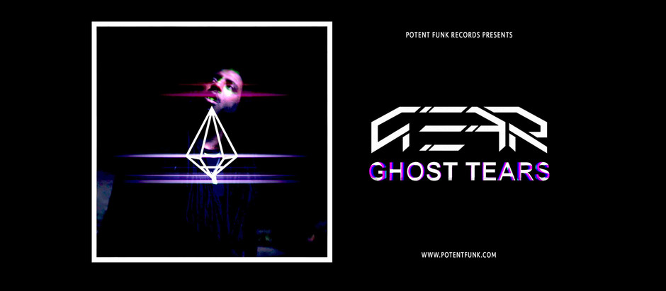 GEAR 'Ghost Tears' Out Now