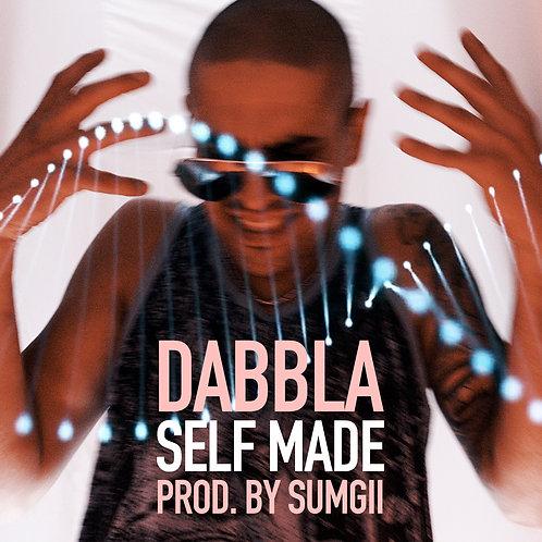 Dabbla- Self Made (Digital)