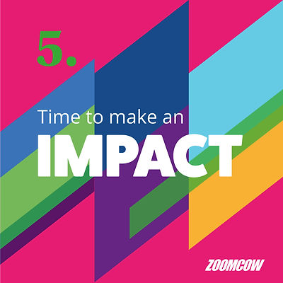Zoomcow Time to Make an Impact
