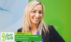 Episode 008: Fast Funding for Female Entrepreneurs with Krista Towers (Scroll for Video below)
