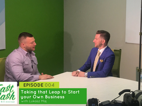 Episode 004: Taking that Leap to Start your Own Business with Lukasz Maj (Scroll for VIDEO below)