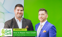 010 How to Repair Your Credit with Ryan Sittig (Scroll for Video below)