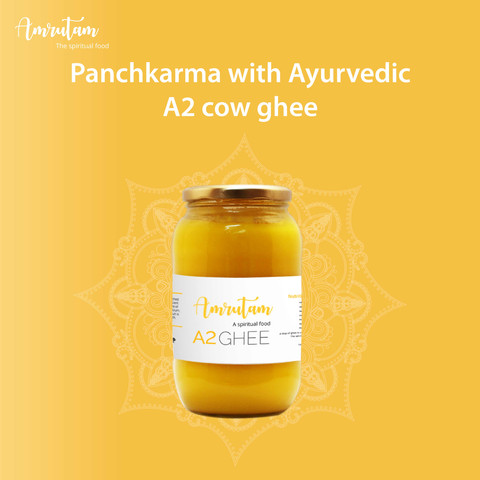 Panchkarma with Ayurvedic A2 cow ghee