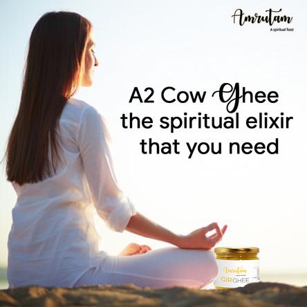 A2 Cow Ghee - the spiritual elixir that you need