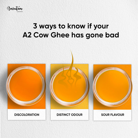 3 ways to know if your A2 Cow Ghee has gone bad