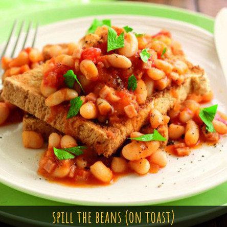 Spill the Beans (On Toast)