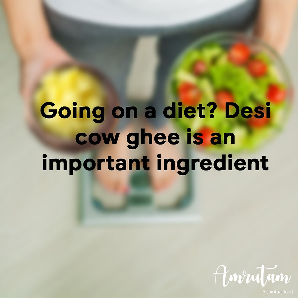 your diet and desi cow ghee