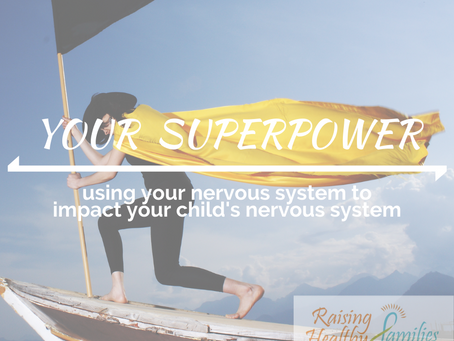 Parenting Superpower!