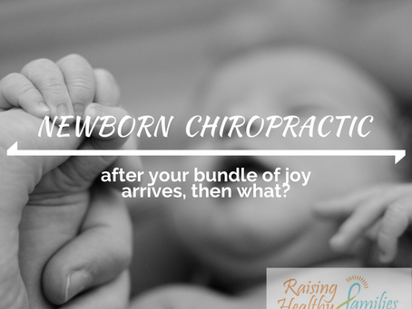 Newborn Chiropractic Care