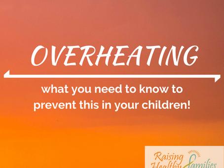 Overheating.