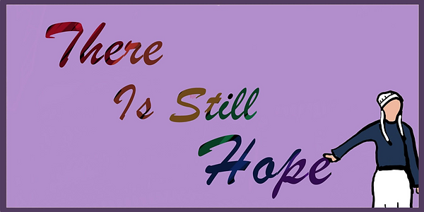 There is still hope banner (1).png