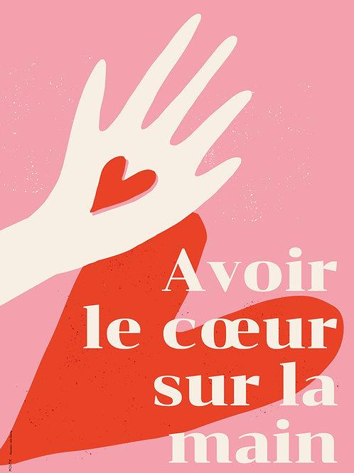Avoir le cœur sur la main.