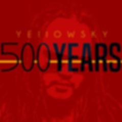 Yellowsky500Years Cover.jpg