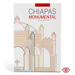 Chiapas Monumental