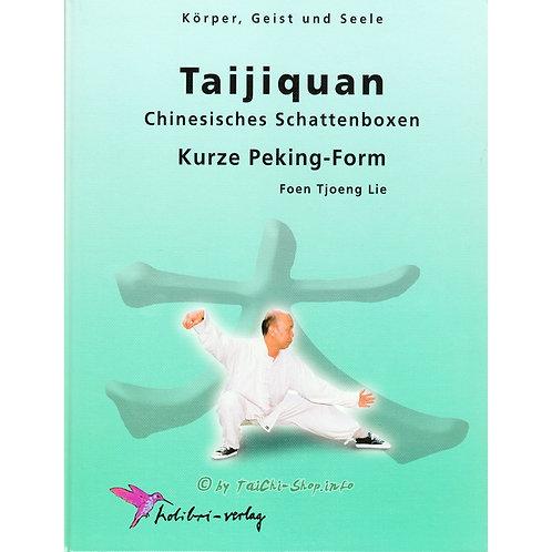 Taijiquan - Kurze Peking-Form