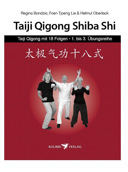 Taiji-Qigong mit 18 Folgen, 1.,2.,3. Übungsfolge
