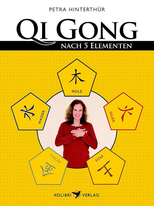 QiGong nach den fünf Elementen