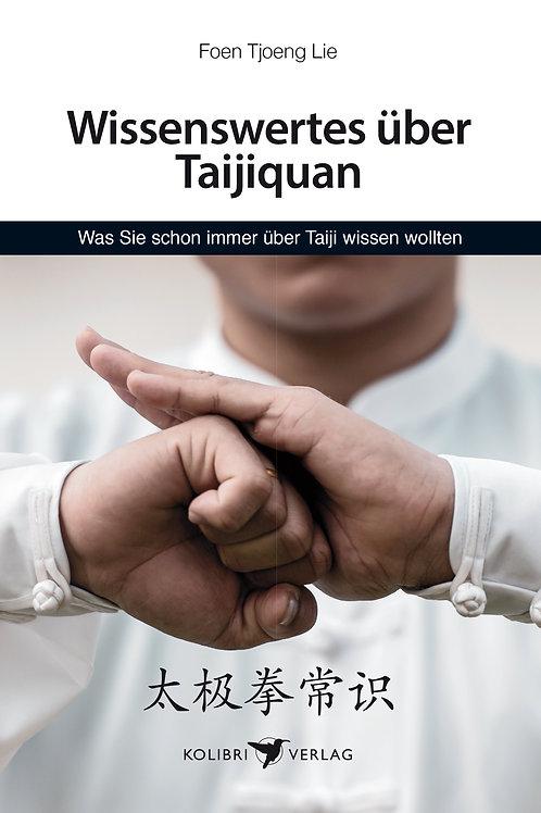 Wissenswertes über Taijiquan