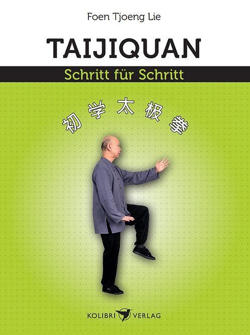 Taijiquan - Schritt für Schritt
