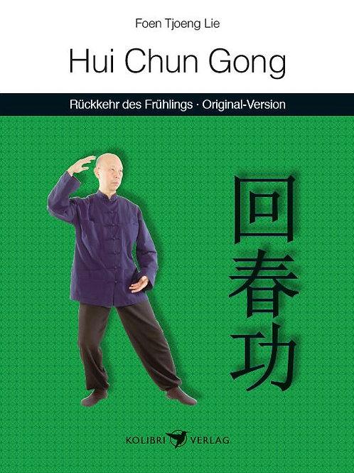 Hui Chun Gong - Rückkehr des Frühlings