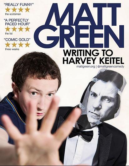 Matt Green Writing To Harvey Keitel flyer image