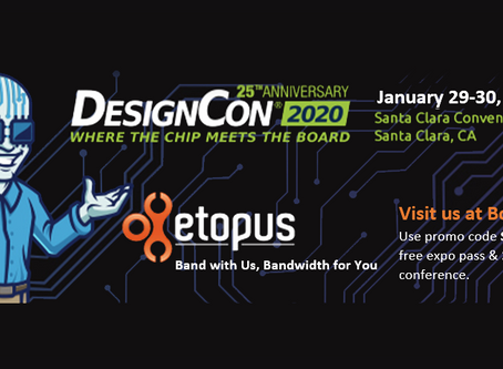 Don't miss it! eTopus Showcasing ePHY Product Line at DesignCon 2020