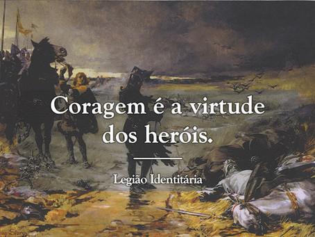 A Coragem é a Virtude dos Heróis