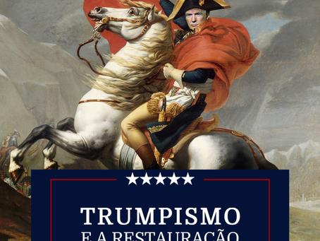 Trumpismo e a Reconstrução do Império Americano