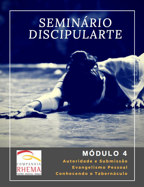 Seminário Discipularte Módulo 4