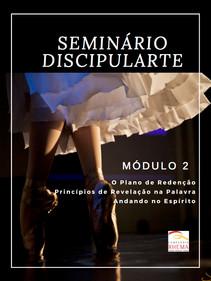 Seminário Discipularte Módulo 2